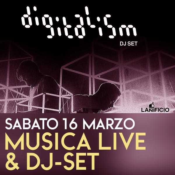 digitalism-lanificio-159-weekend-roma